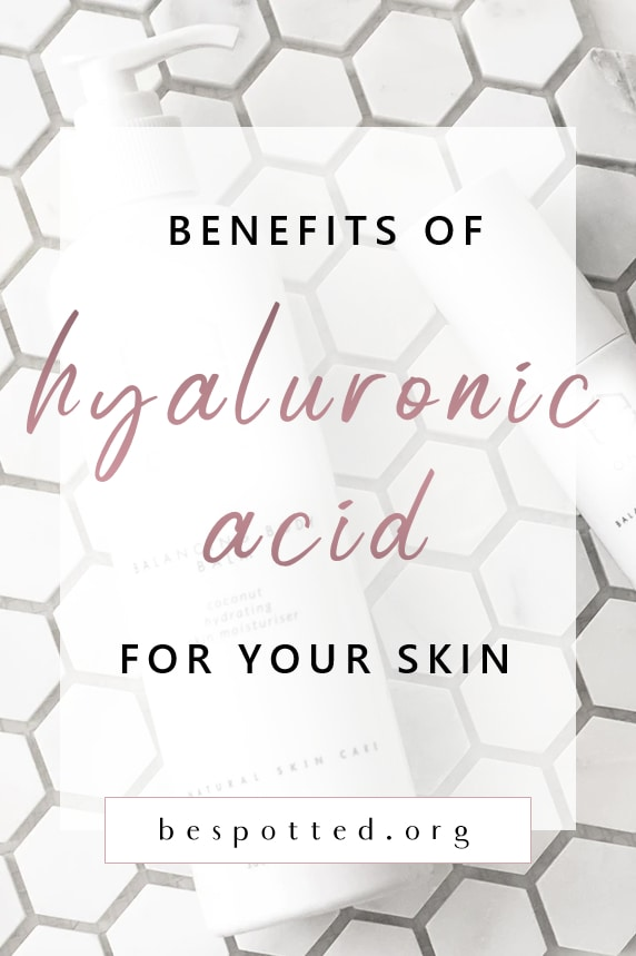 Benefits of hyaluronic acid for skin - Pinterest friendly image