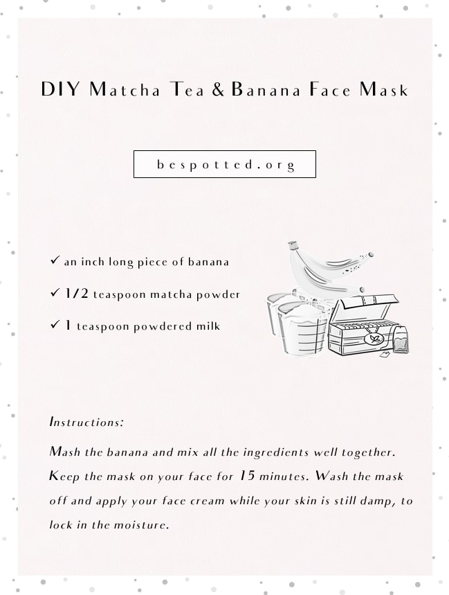 An infographic showing a recipe for DIY Matcha Tea & Banana Face Mask