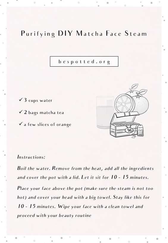An infographic showing a recipe for Purifying DIY Matcha Face Steam