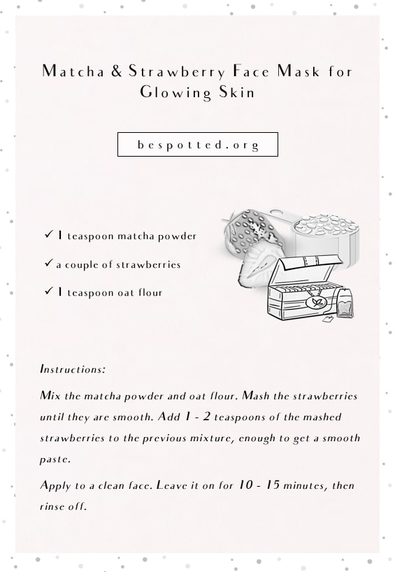 An infographic showing a recipe for Matcha & Strawberry Face Mask for Glowing Skin