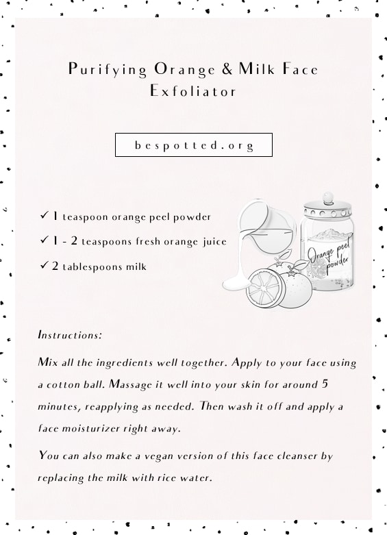 A full recipe for Purifying Orange & Milk Face Exfoliator