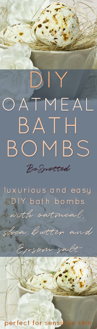 Oatmeal Bath Bombs Recipe – Luxurious and Easy DIY Bath Bombs - Pinterest friendly image