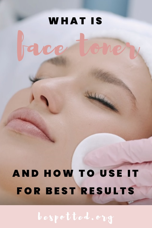 How to use a face toner - Pinterest friendly image