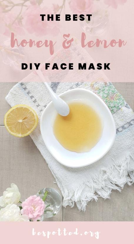 Honey and Lemon Face Mask - a Pinterest friendly image