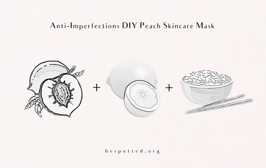 How to make Anti-Imperfections Diy Peach Skincare Mask