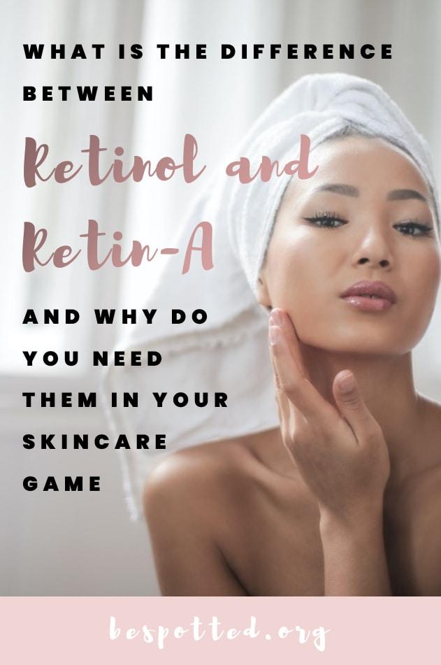 Retinol vs Retin-A - Pinterest Friendly Image