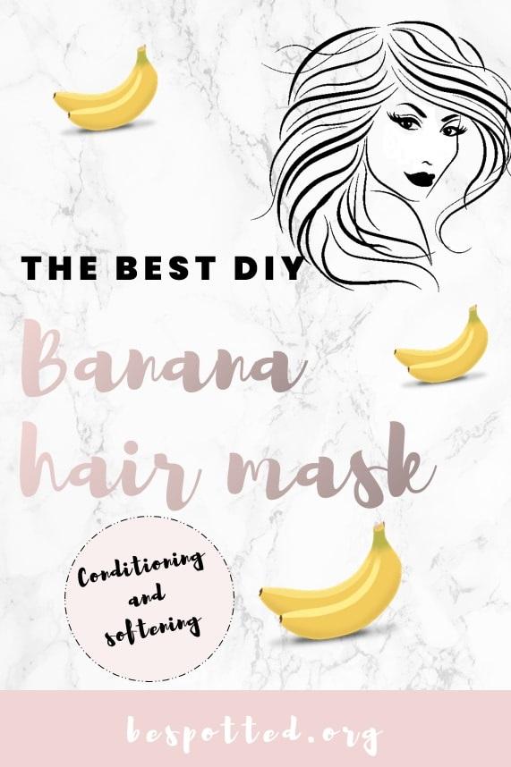 DIY Banana Hair Mask - a Pinterest friendly image