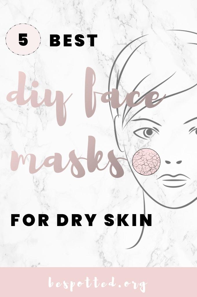 DIY Facial Masks for Dry Skin- a Pinterest friendly image