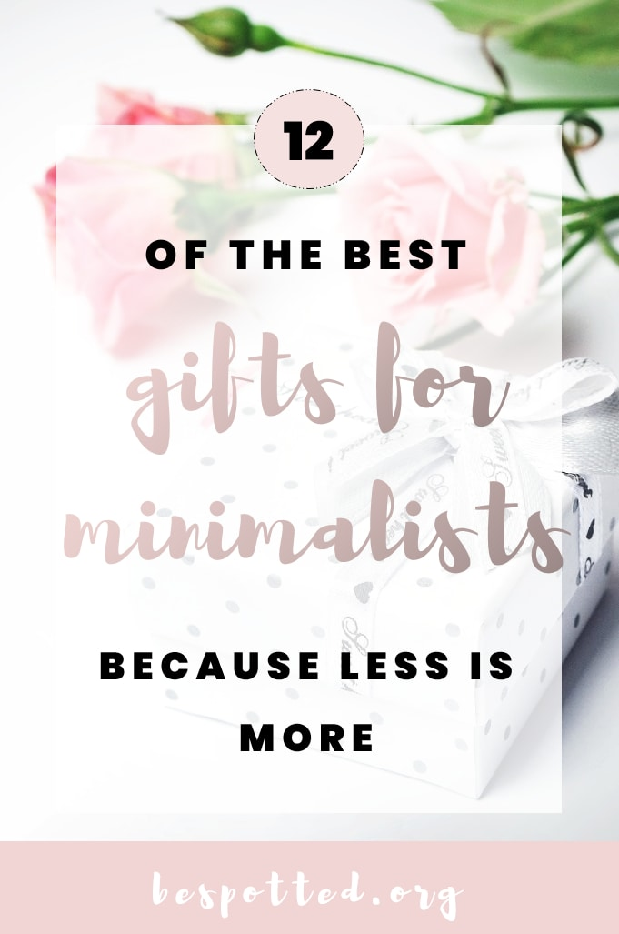 A Pinterest friendly image for 12 of the Best Gifts for Minimalists, Because Less Is More