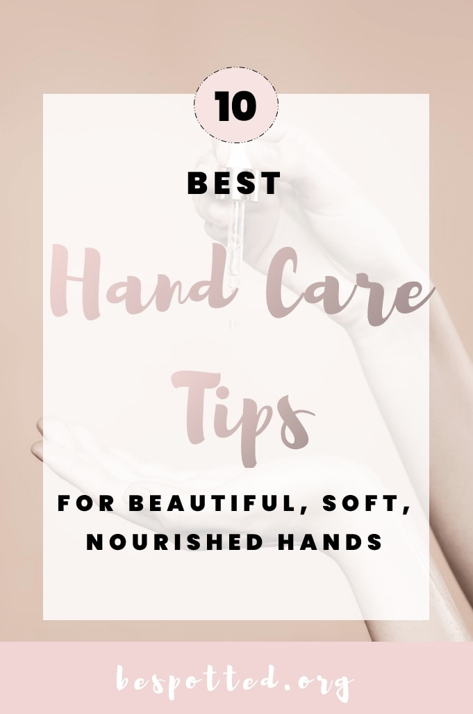 A pin for Hand Care Routine & Tips – How to Take Care of Your Hands At Home