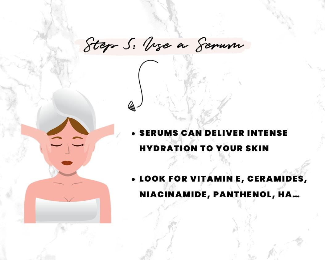 Step 5 - use a face serum