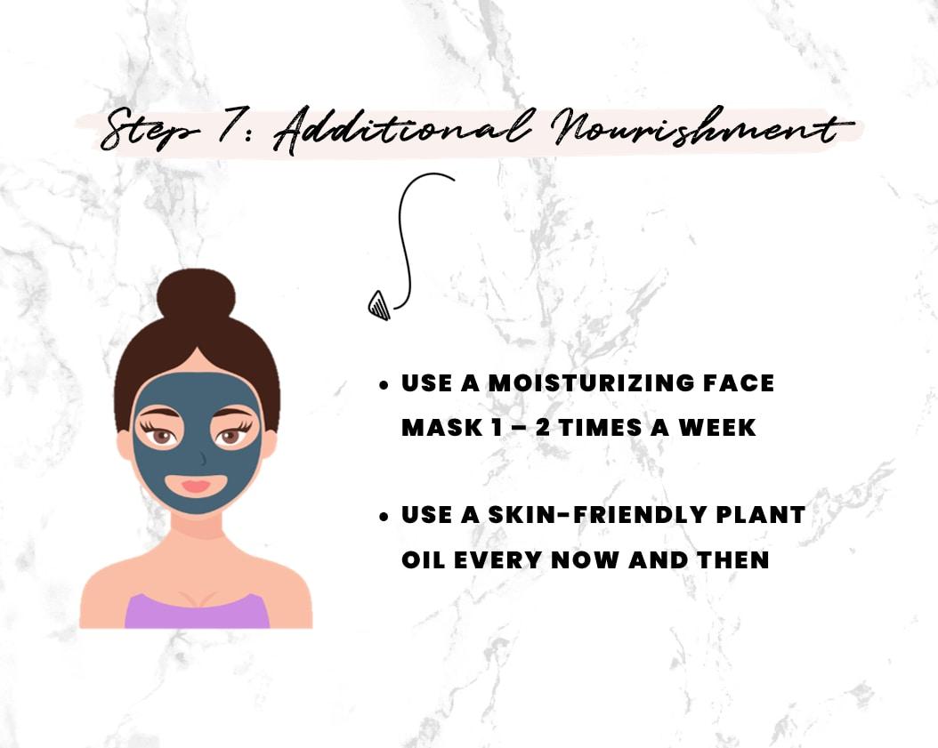 Step 7 to nourish dry skin - Use moisturizing & nourishing face masks